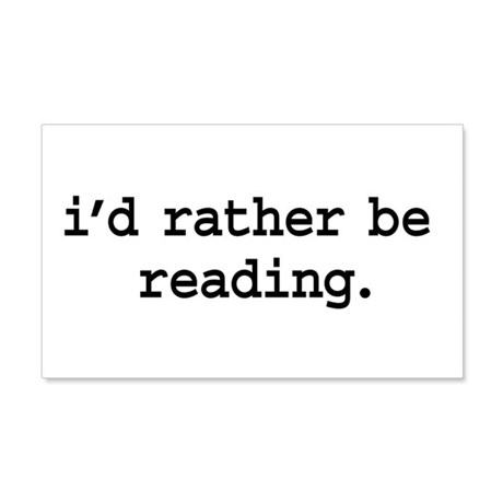 i'd rather be reading. 22x14 Wall Peel
