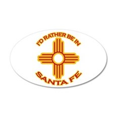 I'd Rather Be In Santa Fe 22x14 Oval Wall Peel