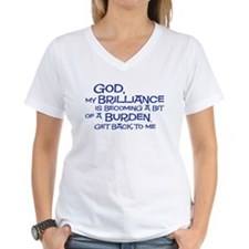 god my brilliance is becoming Women's V-Neck T-Shi