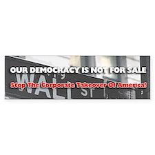 Democracy Not For Sale- Bumper Bumper Sticker