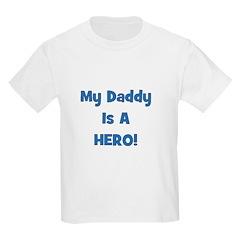 My Daddy Is A Hero - Blue/Boy Kids T-Shirt