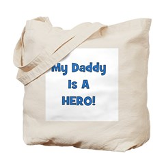 My Daddy Is A Hero - Blue/Boy Tote Bag