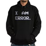 I Am Error Hoodie (dark)