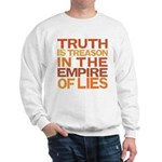 Truth is Treason Sweatshirt