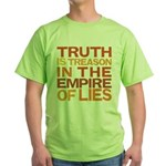 Truth is Treason Green T-Shirt