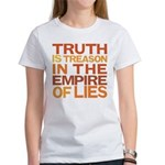 Truth is Treason Women's T-Shirt