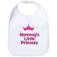 Mommy's Little Princess with  Bib