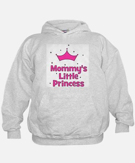 Mommy's Little Princess with Hoody