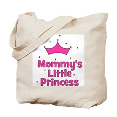 Mommy's Little Princess with Tote Bag