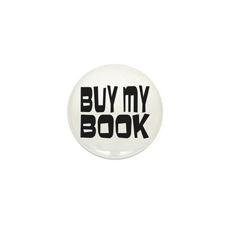 Buy My Book Mini Button (10 pack)