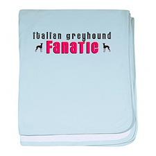 Italian Greyhound Fanatic baby blanket