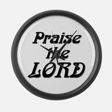 Praise the LORD Large Wall Clock