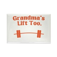 Grandma's lift too Rectangle Magnet