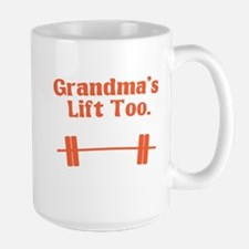 Grandma's lift too Large Mug