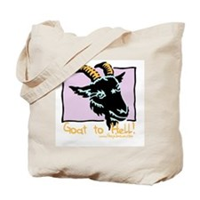 Goat to Hell Tote Bag
