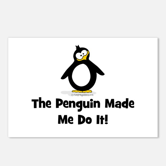 Penguins Made Me Do It Postcards (Package of 8)