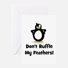 Don't Ruffle My Feathers Greeting Card