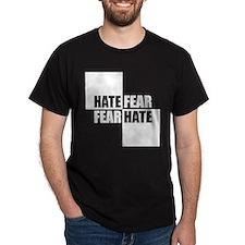 Hate Fear 2 T-Shirt