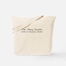 I'm Sexy Sweet Tote Bag