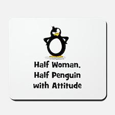 Half Woman, Half Penguin with Mousepad