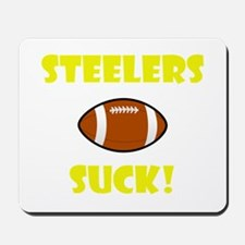 Steelers Suck! Mousepad
