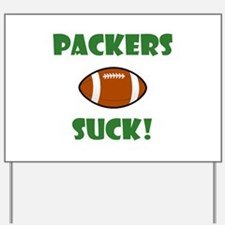 Packers Suck! Yard Sign