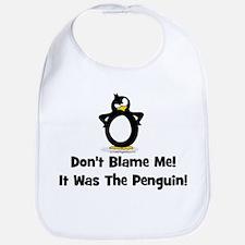 Don't Blame Me, It Was The Pe Bib