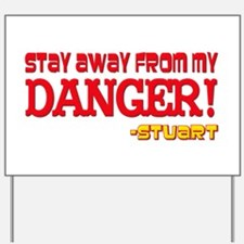 Don't Mess With My Danger Mad Yard Sign