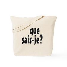 que sais-je Tote Bag
