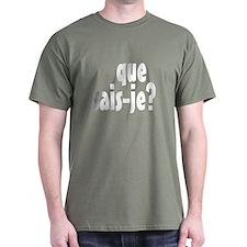 que sais-je T-Shirt