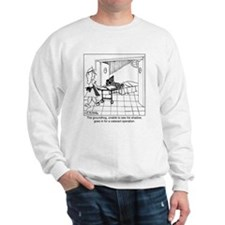The groundhog has cataracts Sweatshirt