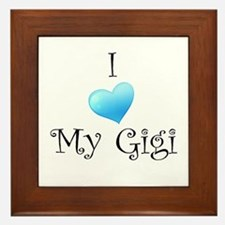 I Love Gigi Framed Tile