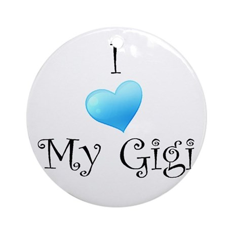 I Love Gigi Ornament (Round)