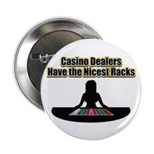 "Dealers have the Nicest Racks 2.25"" Button"
