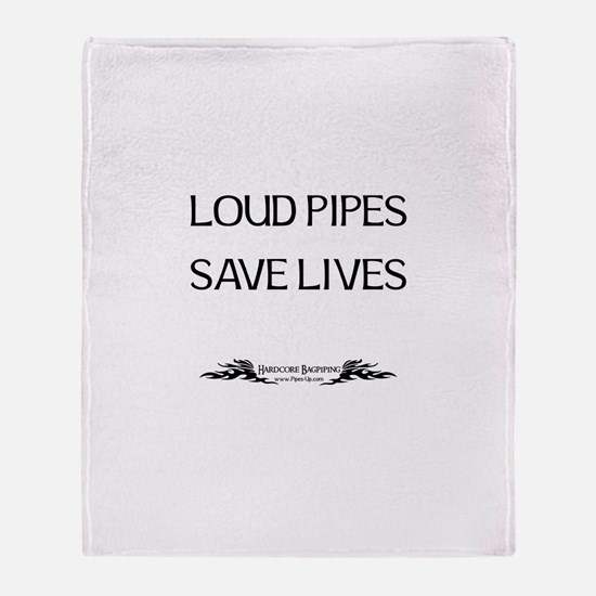 Loud Pipes Save Lives Throw Blanket