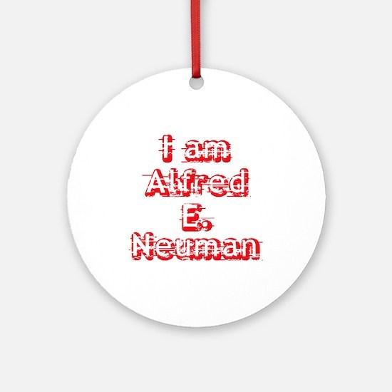 I Am Alfred E. Neuman Ornament (Round)