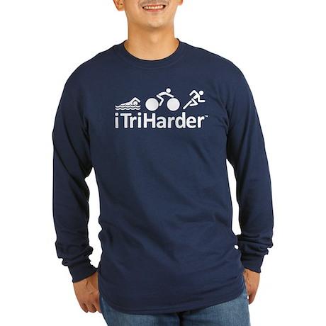 iTriHarder triathlon motto Long Sleeve Dark T-Shir