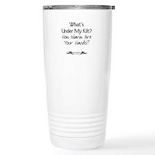What's Under My Kilt? Travel Mug