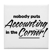 Accounting Nobody Corner Tile Coaster