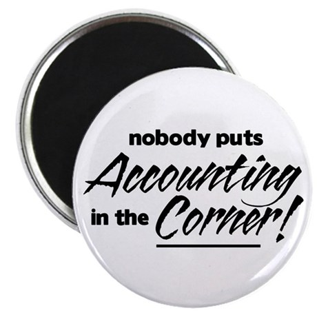Accounting Nobody Corner Magnet