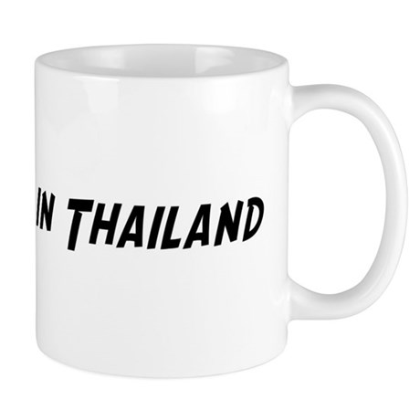 Famous in Thailand Mug
