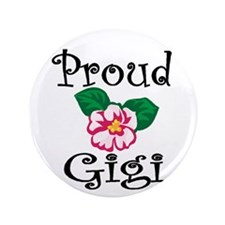 "Proud Gigi 3.5"" Button"