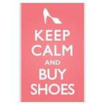 Keep Calm and Buy Shoes Large Poster