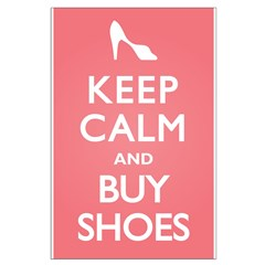 Keep Calm and Buy Shoes Posters