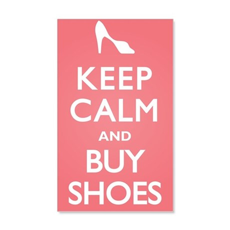 Keep Calm and Buy Shoes 22x14 Wall Peel