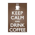 Keep Calm Drink Coffee Mini Poster Print
