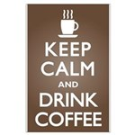 Keep Calm Drink Coffee Large Poster