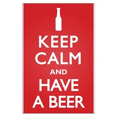 Keep Calm Have a Beer Posters