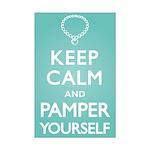 Keep Calm Pamper Mini Poster Print