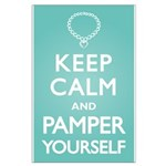 Keep Calm Pamper Large Poster
